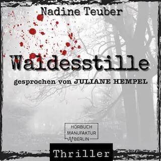 Hörbuchsprecherin Waldesstille Juliane Hempel9 Sprecherin